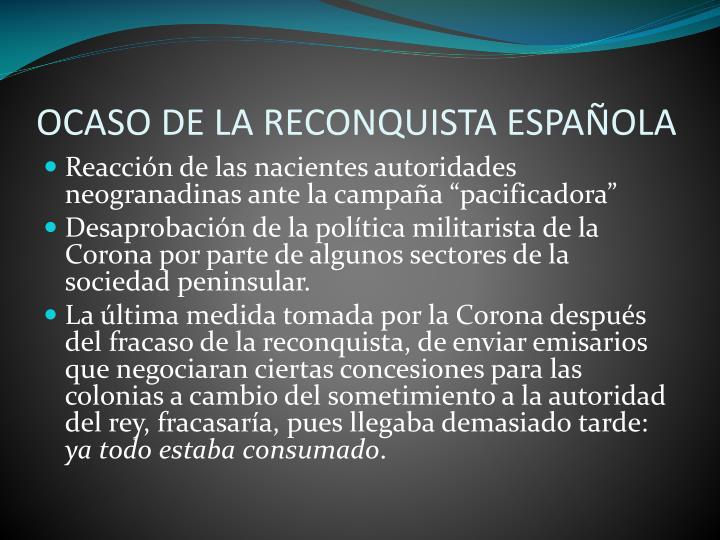 OCASO DE LA RECONQUISTA ESPAÑOLA
