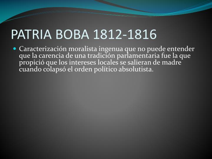 PATRIA BOBA 1812-1816