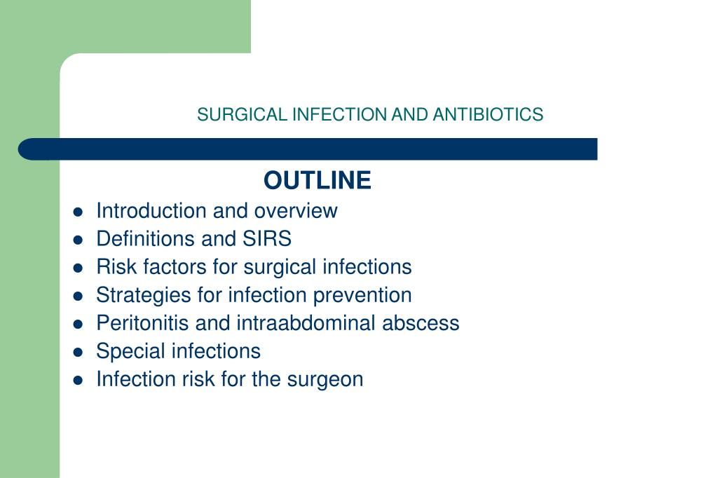 surgical infection and antibiotics l.
