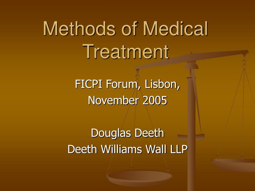 methods of medical treatment l.