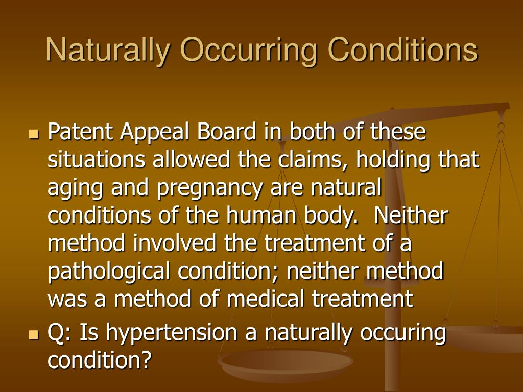 Naturally Occurring Conditions