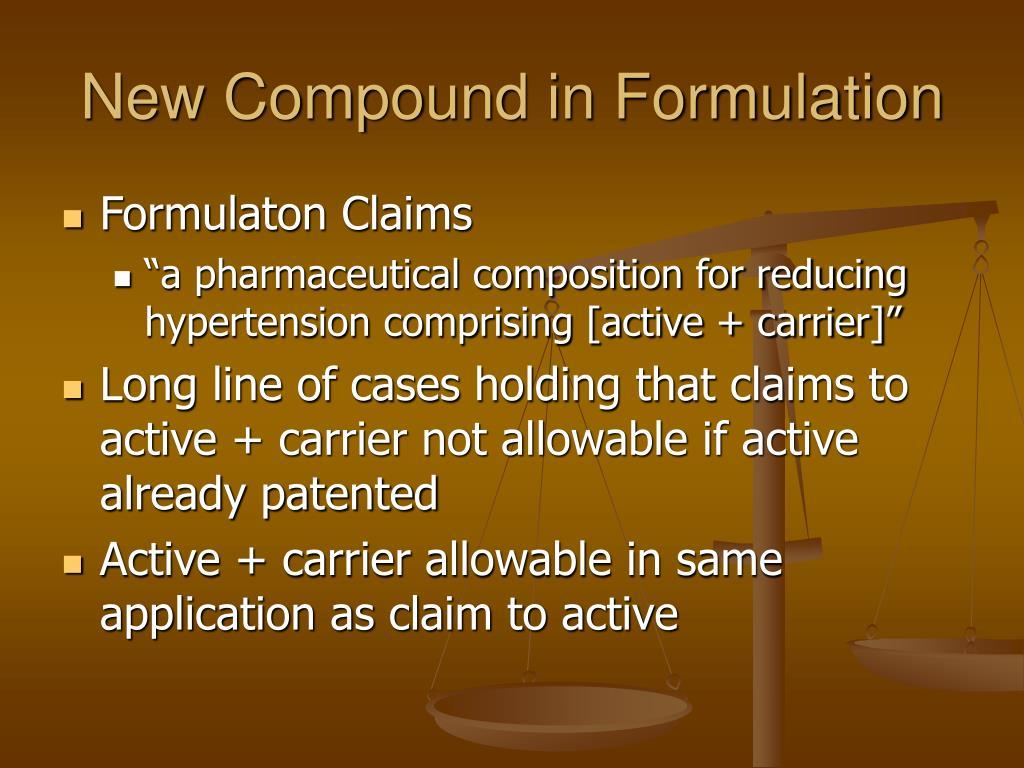 New Compound in Formulation