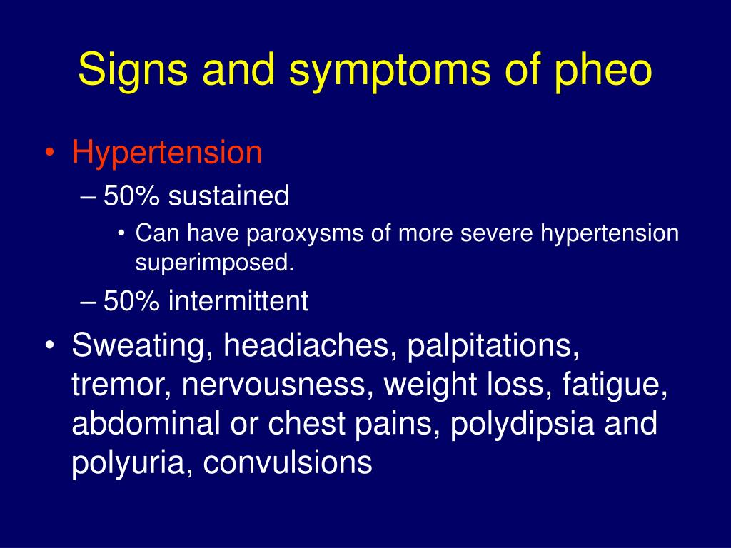Signs and symptoms of pheo