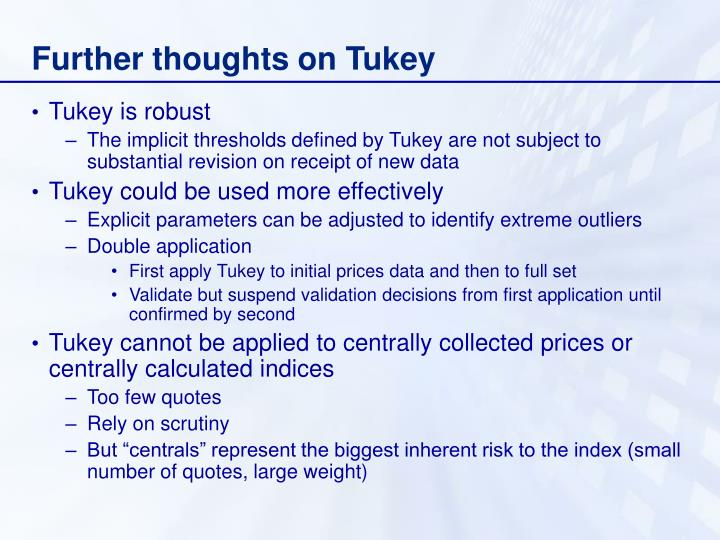 Further thoughts on Tukey