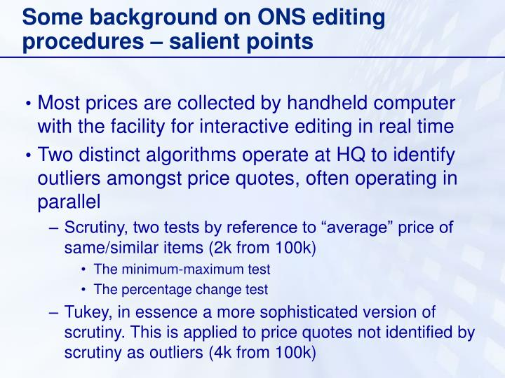 Some background on ons editing procedures salient points