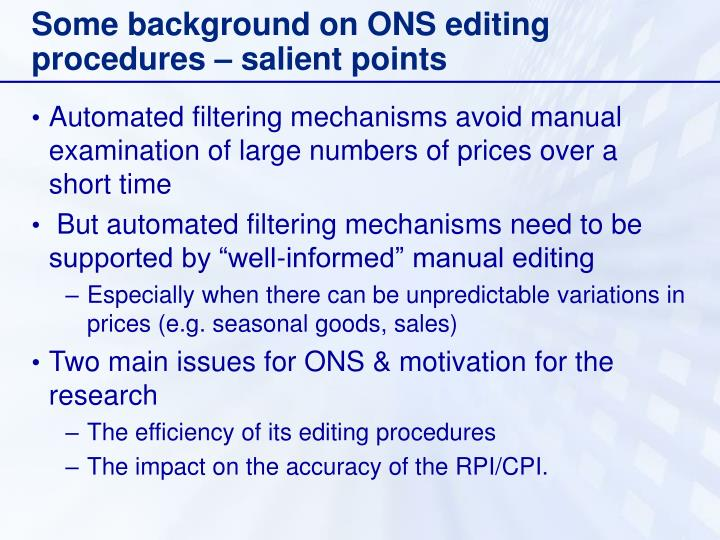 Some background on ONS editing procedures – salient points