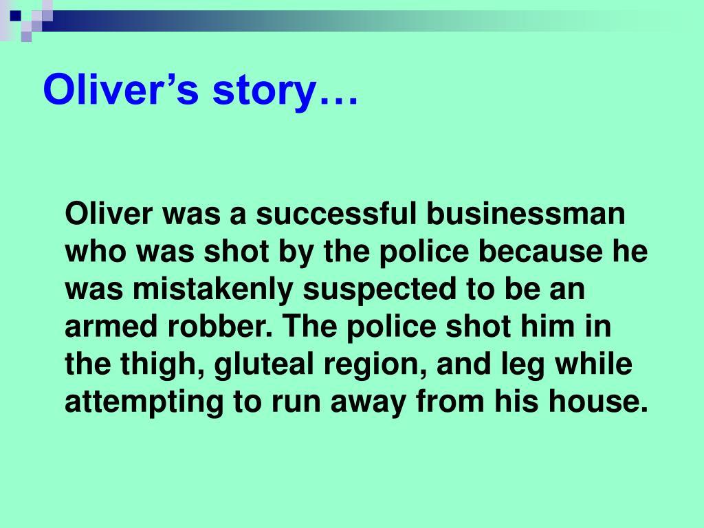 Oliver's story…