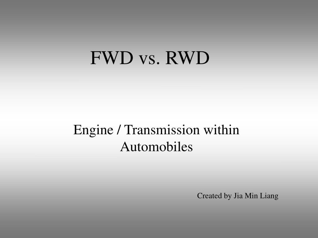 fwd vs rwd l.