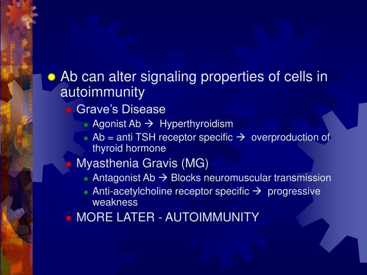 Ab can alter signaling properties of cells in autoimmunity