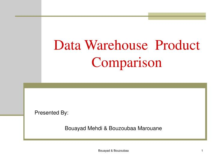 data warehouse product comparison n.