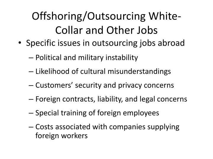 Offshoring/Outsourcing White-Collar and Other Jobs