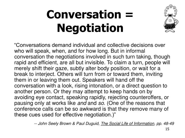 Conversation = Negotiation
