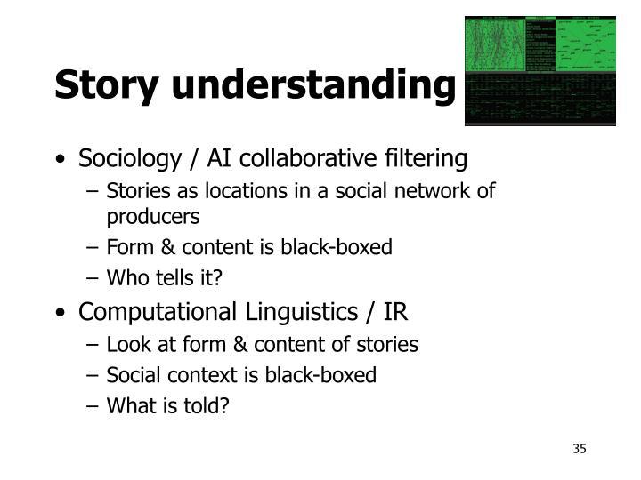Story understanding