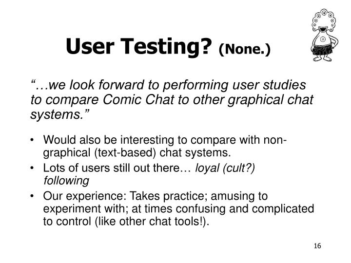 User Testing?