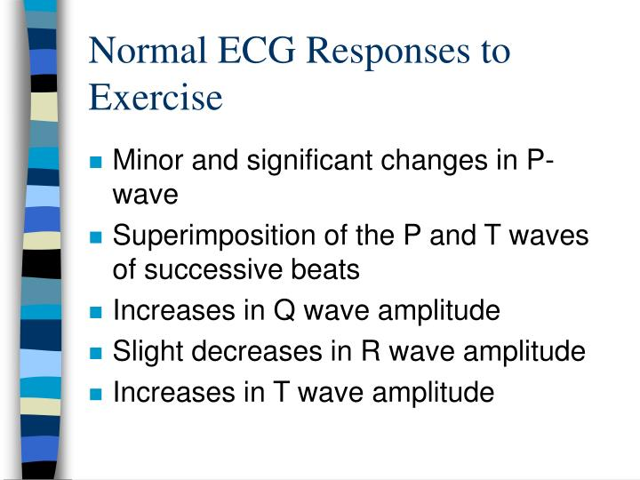 Normal ECG Responses to Exercise