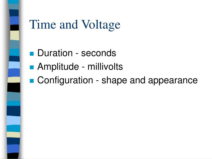 Time and Voltage
