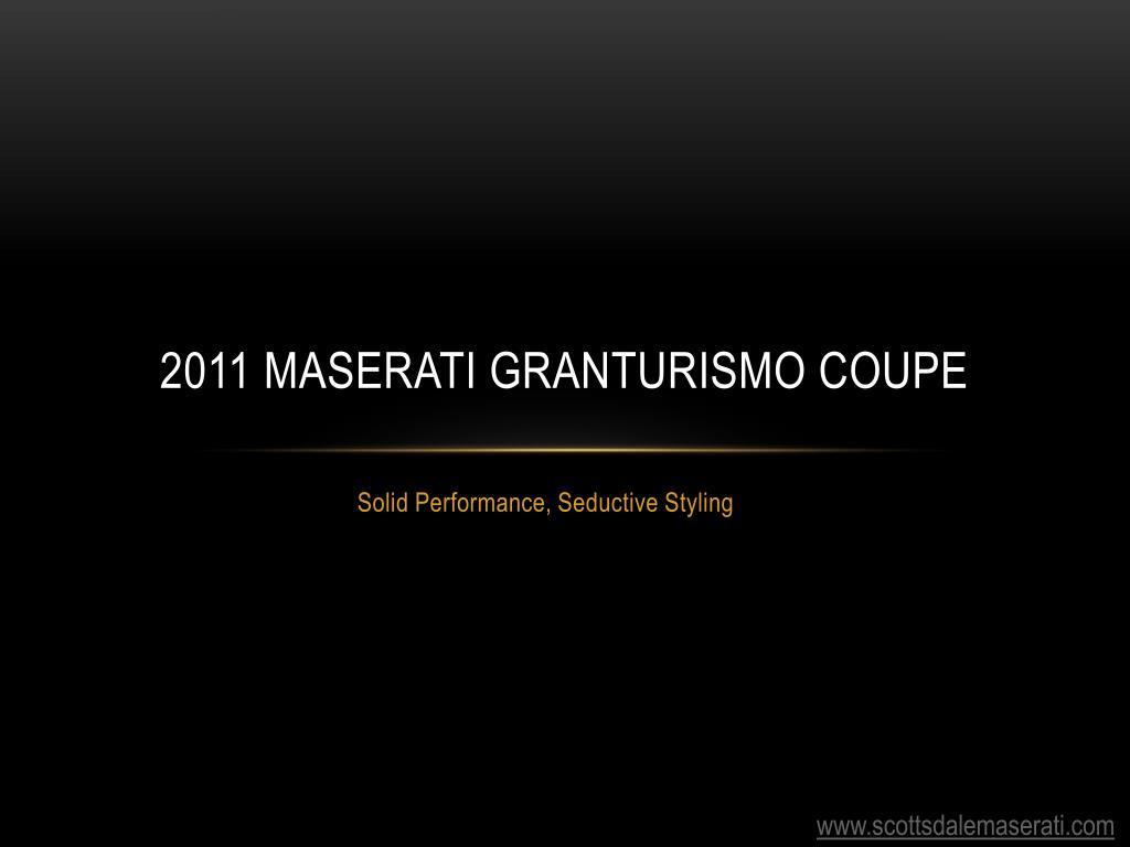 2011 maserati granturismo coupe l.