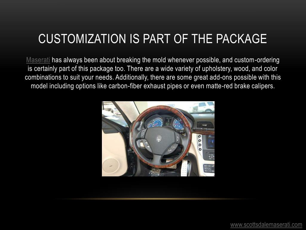 Customization is part of the package