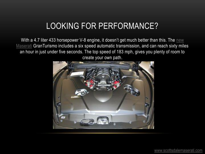 Looking for performance