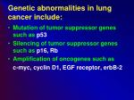 genetic abnormalities in lung cancer include
