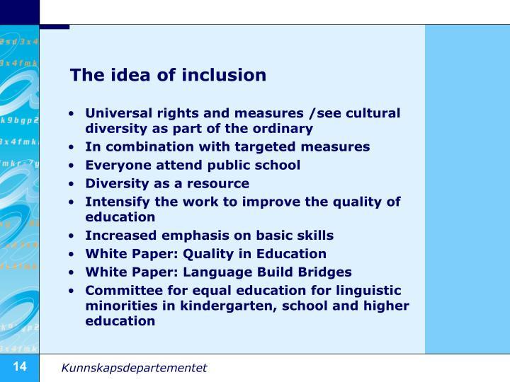 The idea of inclusion