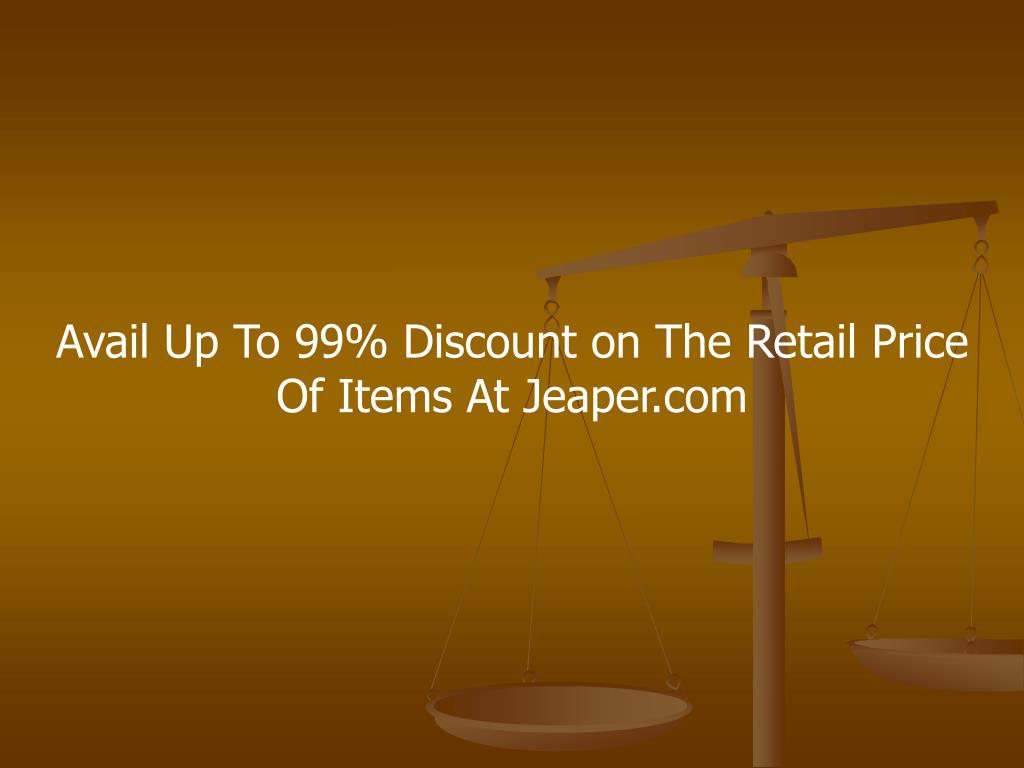 Avail Up To 99% Discount on The Retail Price Of Items At Jeaper.com