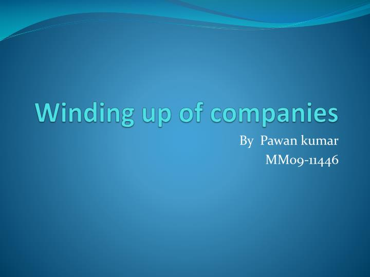 winding up for company Definition of winding up: furloughs can happen for several reasons it may be due to financial issues experienced by the company or the economy as a whole.