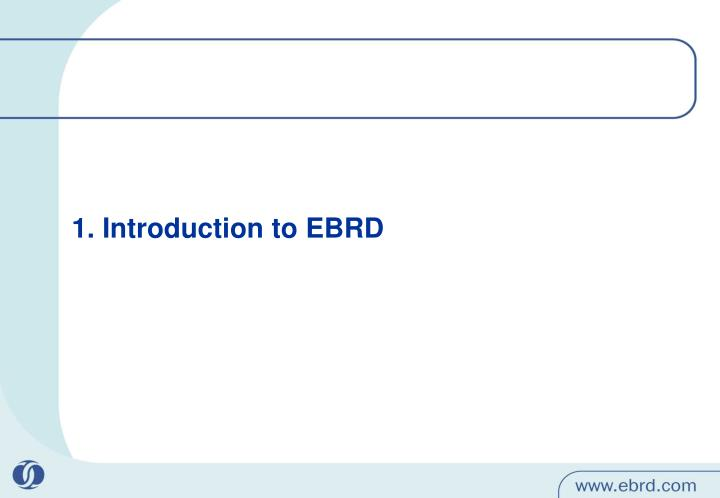 1 introduction to ebrd