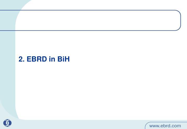 2. EBRD in BiH