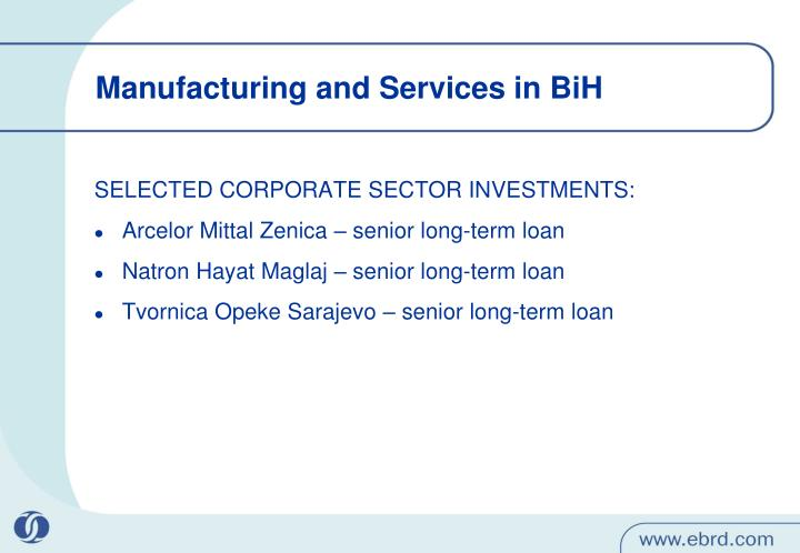 Manufacturing and Services in BiH