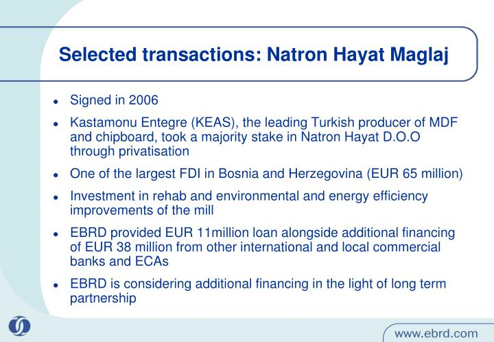 Selected transactions: Natron Hayat Maglaj
