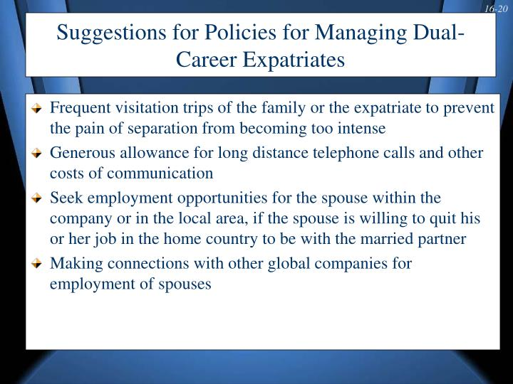 Suggestions for Policies for Managing Dual-Career Expatriates