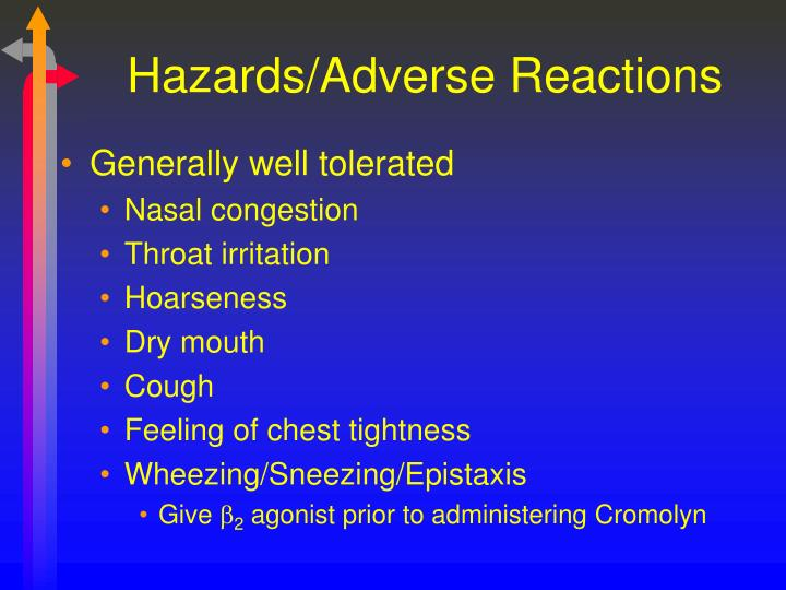 Hazards/Adverse Reactions