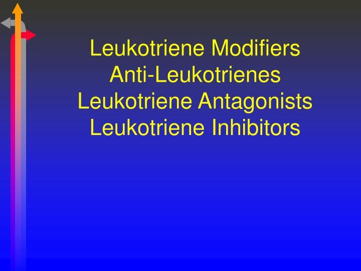 Leukotriene Modifiers