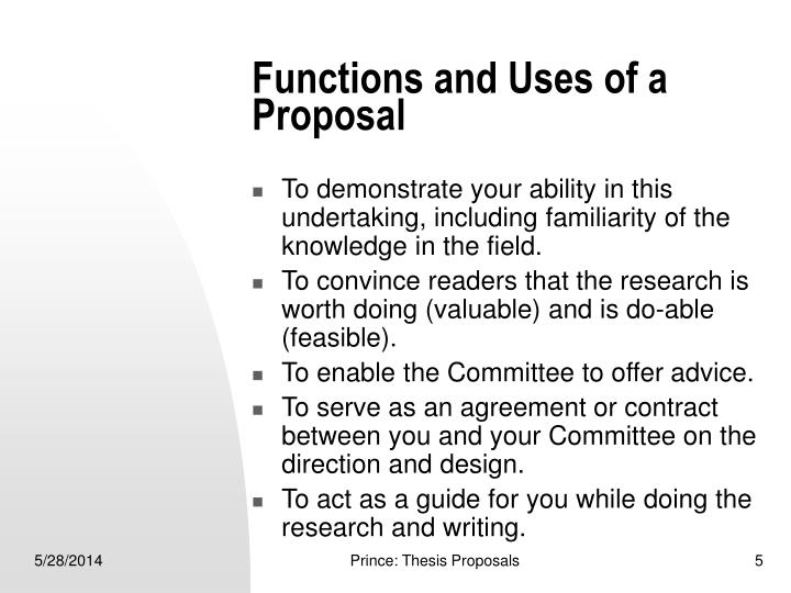 Functions and Uses of a Proposal