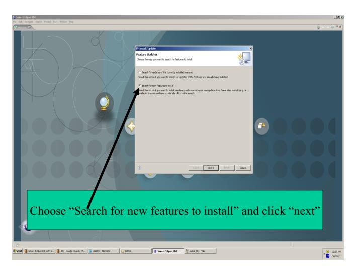 """Choose """"Search for new features to install"""" and click """"next"""""""