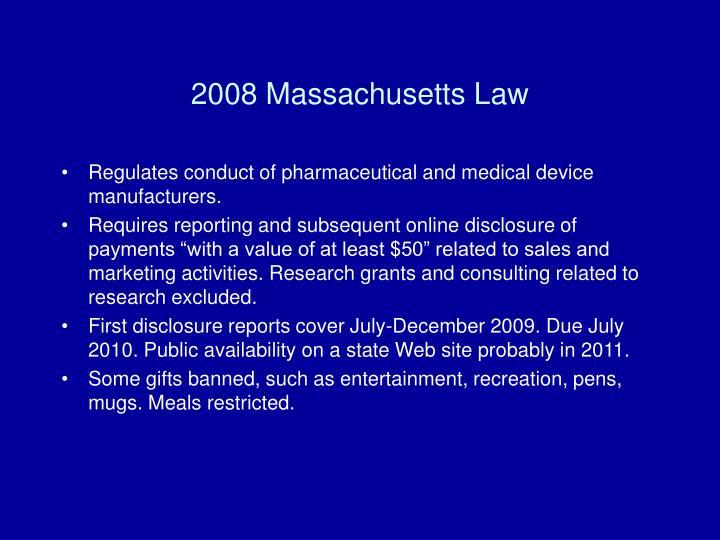 2008 Massachusetts Law