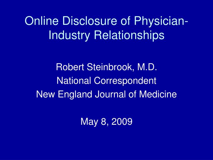 Online disclosure of physician industry relationships