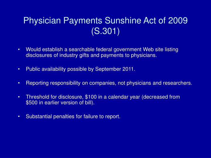 Physician Payments Sunshine Act of 2009 (S.301)