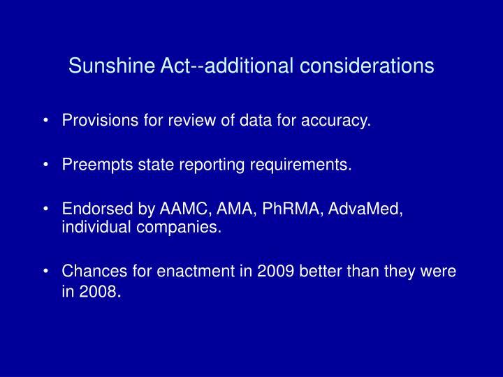 Sunshine Act--additional considerations