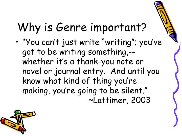 Why is genre important