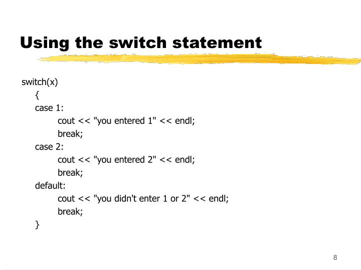 Using the switch statement