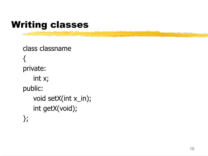 Writing classes