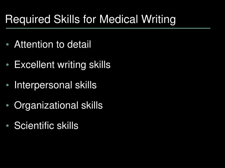 Required Skills for Medical Writing