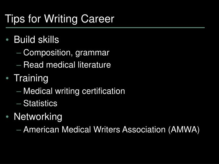 Tips for Writing Career