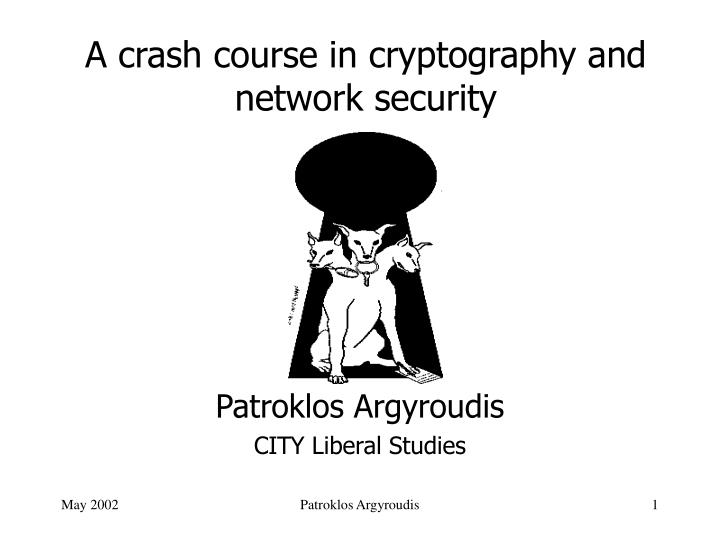 a crash course in cryptography and network security n.