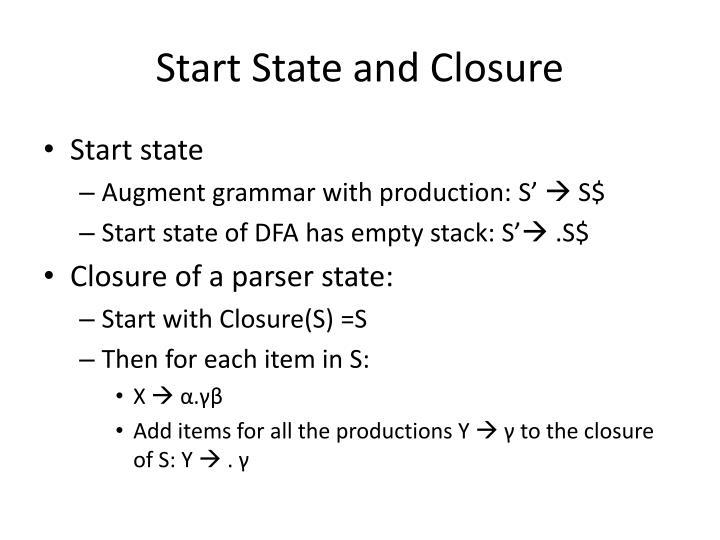 Start State and Closure