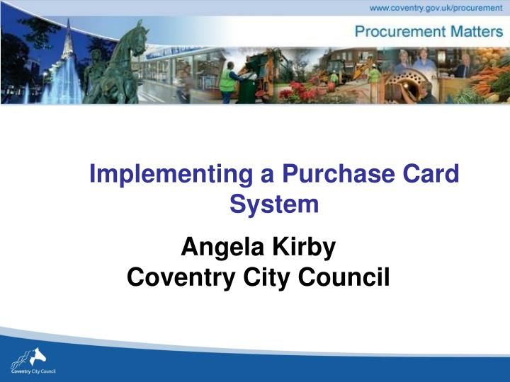implementing a purchase card system n.