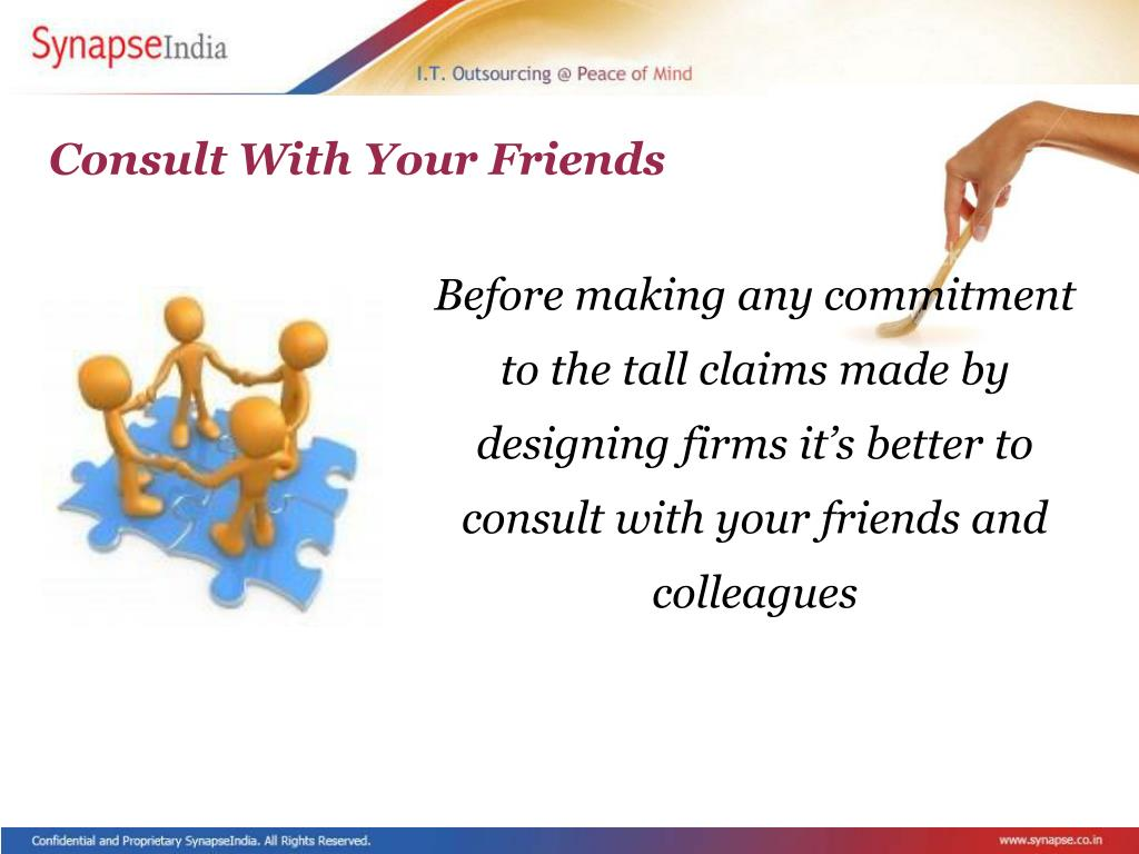 Consult With Your Friends