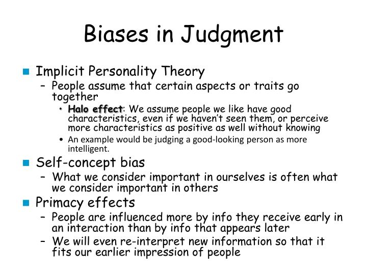 Biases in Judgment